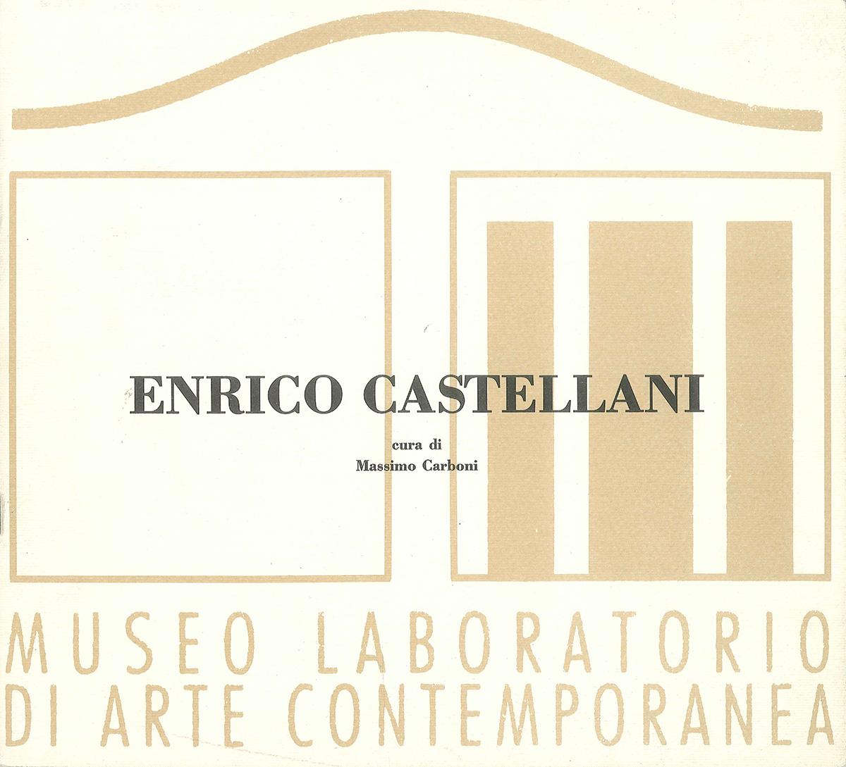 """Copertina - Enrico Castellani. Il minimo passaggio, la minima variazione, Massimo Carboni, 1994, Museo Laboratorio di Arte Contemporanea, Università Degli Studi di Roma """"La Sapienza"""", Roma"""