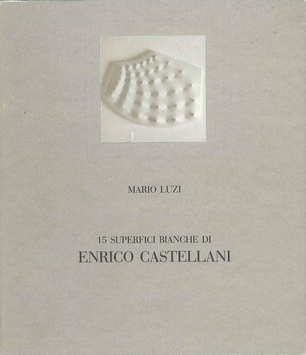 Cover - 15 superfici bianche di Enrico Castellani, Mario Luzi, 1994, Rex Built-In / Zanussi Italia, Udine