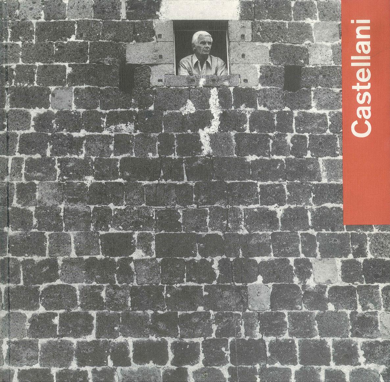 Cover - Castellani, Silvia Evangelisti, Annamaria Maggi, 2001, Edizioni Galleria Fumagalli, Bergamo