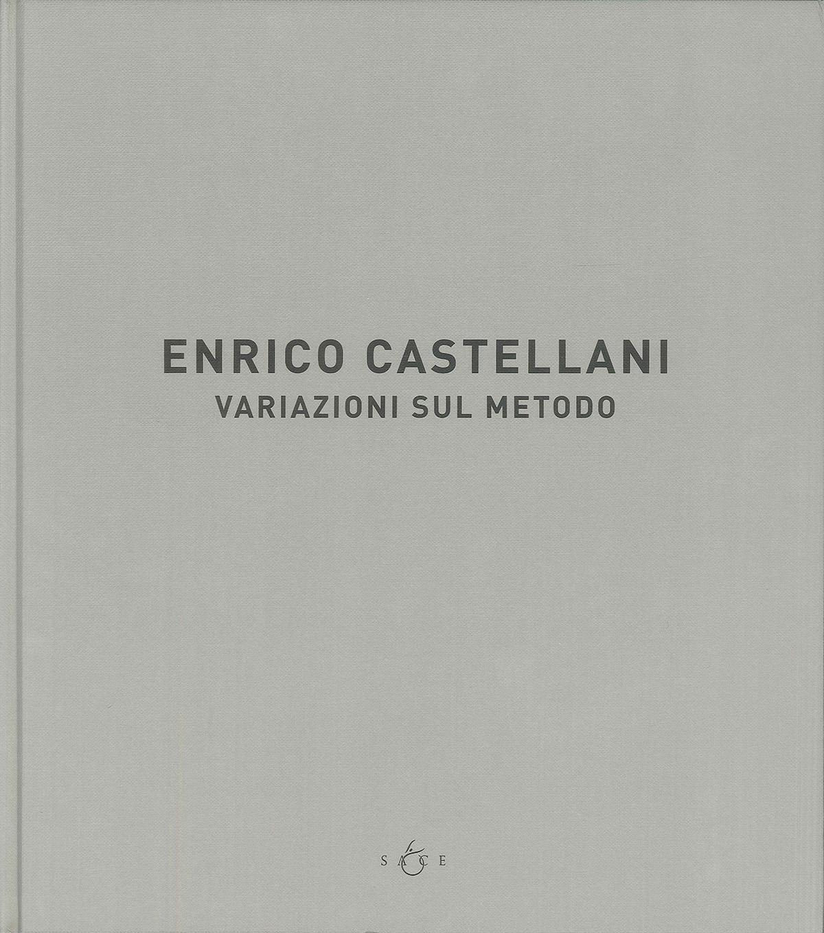 Copertina - Enrico Castellani. Variazioni sul metodo, Bruno Corà, 2005/2006, Museo Pushkin delle Belle Arti, Mosca (RUS)