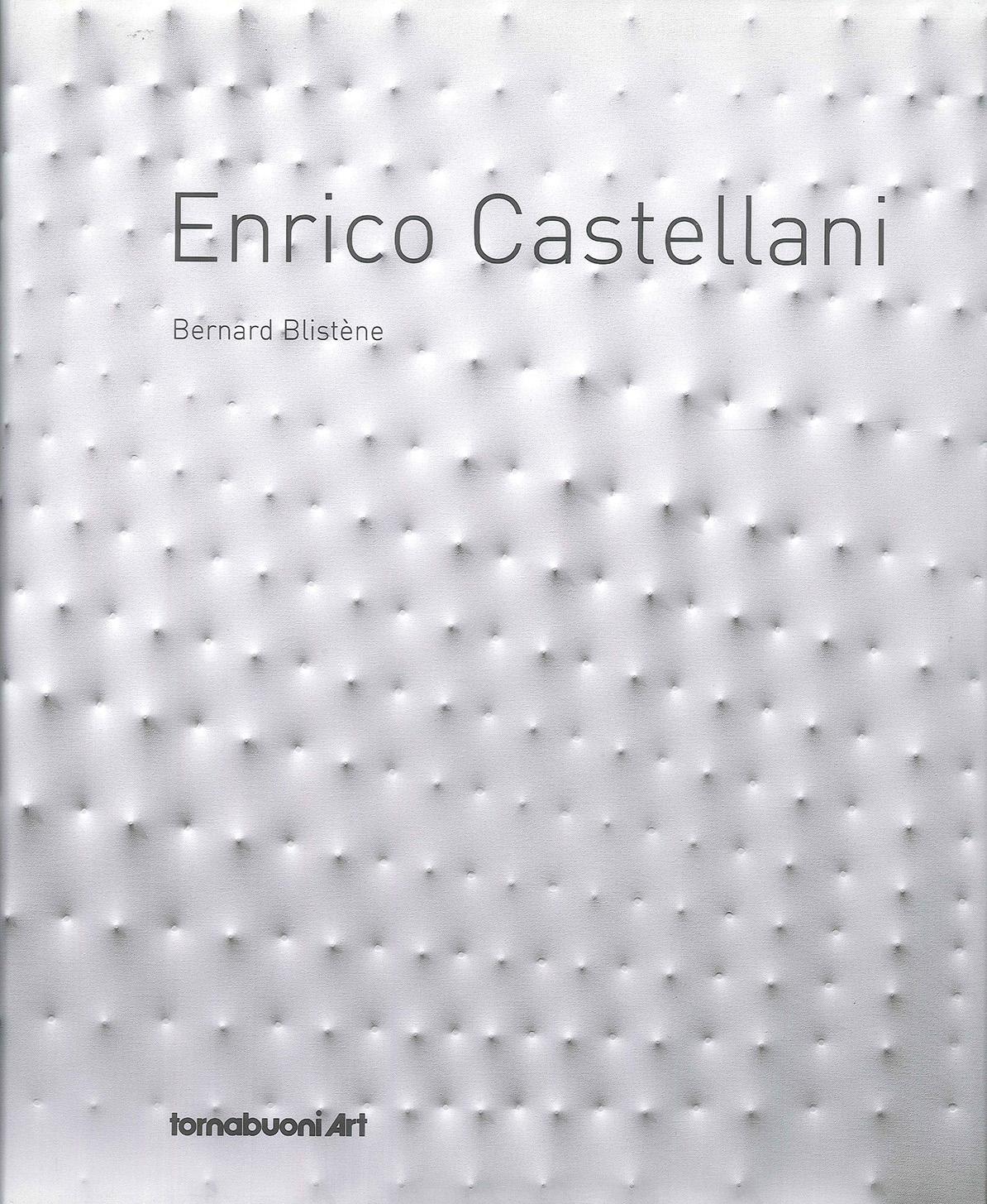 Copertina - Enrico Castellani, Bernard Blistène, 2011, Tornabuoni Art, Parigi (FRA), Forma Edizioni