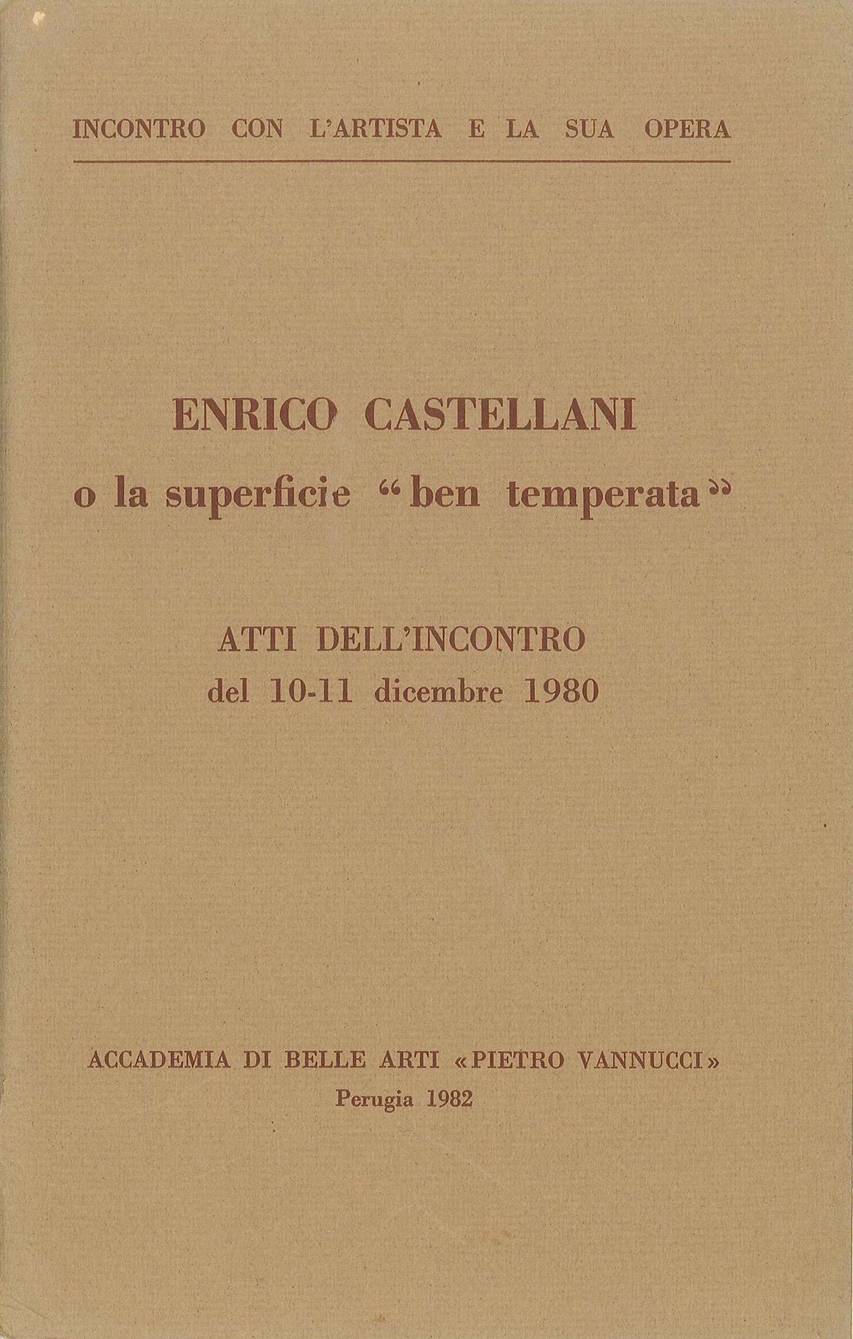 """Copertina - Enrico Castellani o la superficie """"ben temperata"""", 1982, Accademia di Belle Arti Pietro Vannucci, Perugia"""