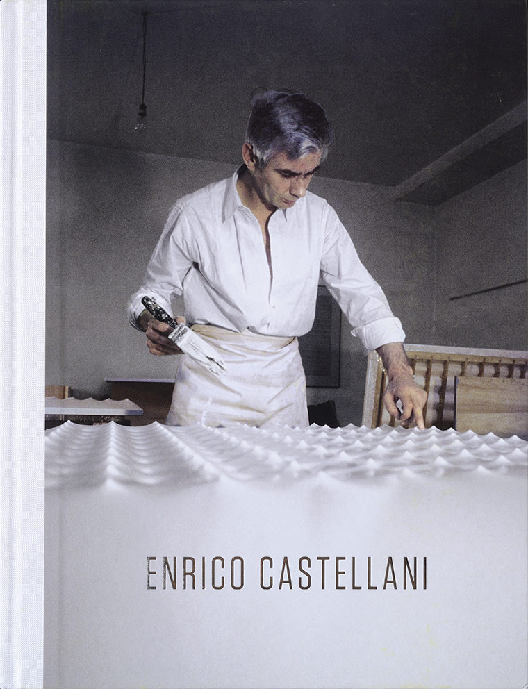 Cover - Enrico Castellani, Angela Vettese, Hans Ulrich Obrist, 2016, Dominique Lévy Gallery, New York (NY, USA) / Londra (GBR)