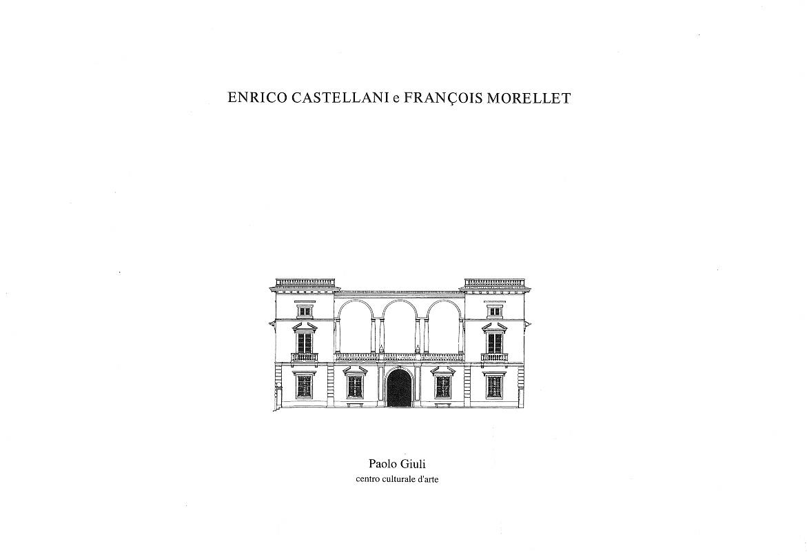 Cover - Enrico Castellani e François Morellet, Adachiara Zevi, 1990, Paolo Giuli, Malgrate di Lecco (CO)