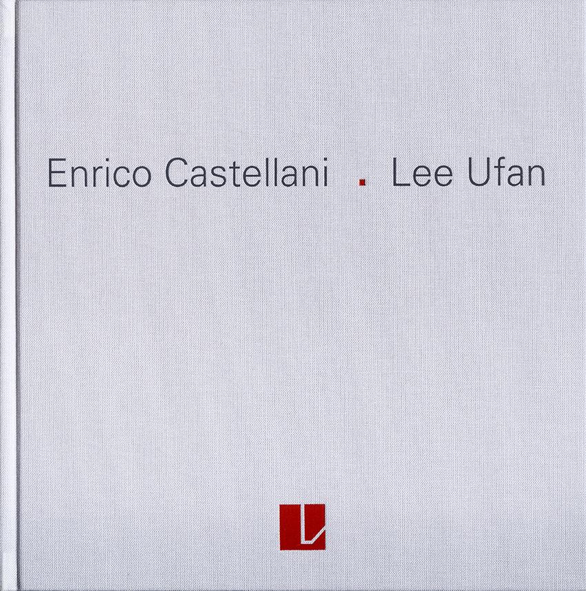 Copertina - Enrico Castellani, Lee Ufan - Surfaces et Correspondences, Federico Sardella, 2015, Lorenzelli Arte, Milano